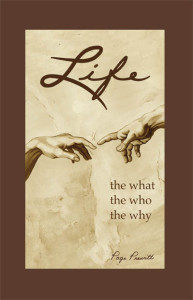 Life: The What, The Who, The Why