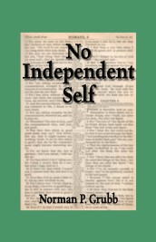 No Independent Self by Norman Grubb